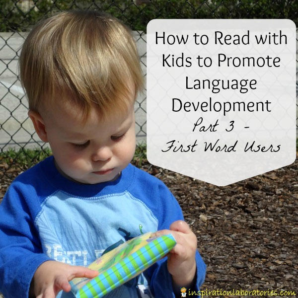 How to Read with Kids to Promote Language Development {Part 3 - First Word Users}