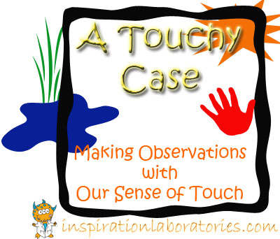 A Touchy Case