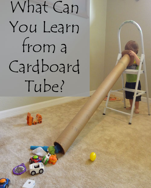What Can you Learn from a Cardboard Tube?