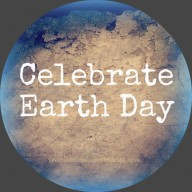 Earth Day is Sunday. How Will You Celebrate?