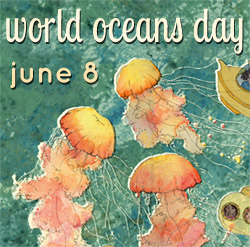 World Oceans Day June 8th