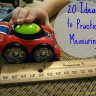 20 Ideas to Practice Measuring