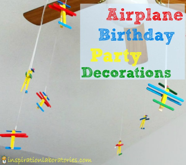 Airplane birthday party decorations inspiration laboratories for Airplane decoration