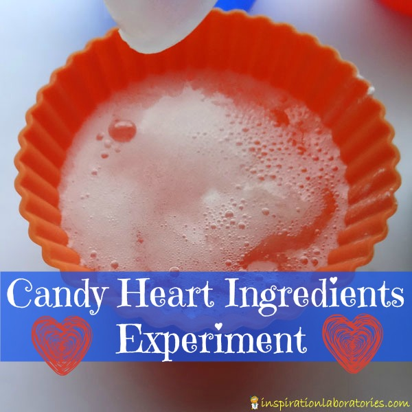 Candy Heart Ingredients Experiment