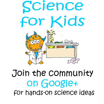 Join the Science for Kids Community on Google+