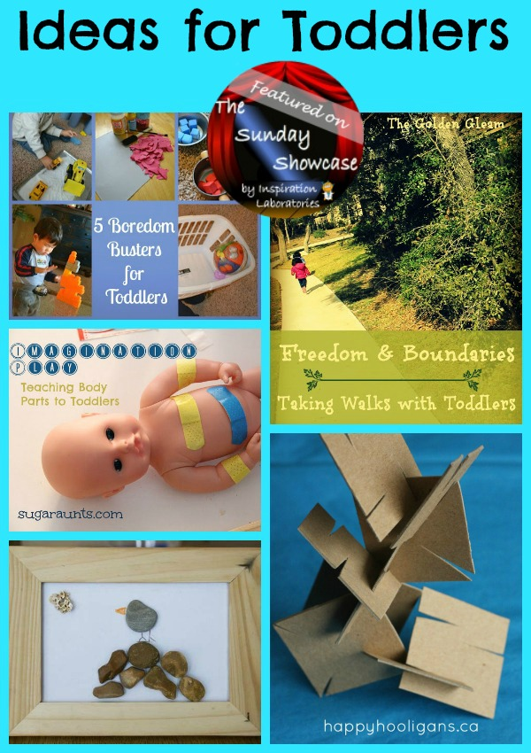 Ideas for Toddlers featured on The Sunday Showcase at Inspiration Laboratories