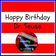 Sunday Showcase - Happy Birthday Dr. Seuss