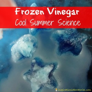 Frozen Vinegar - Cool Summer Science Activity