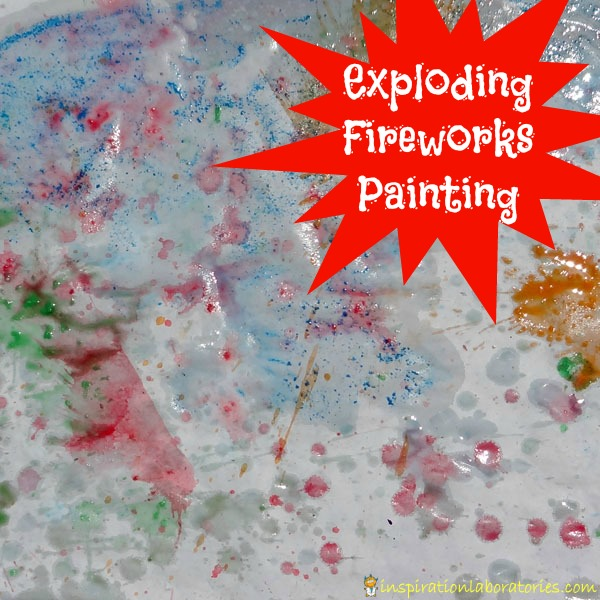 Exploding Fireworks Painting - 4th Of July Craft for Kids