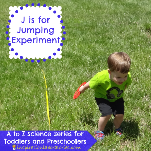 J is for Jumping Experiment
