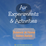 Science at Home: Air Experiments & Activities