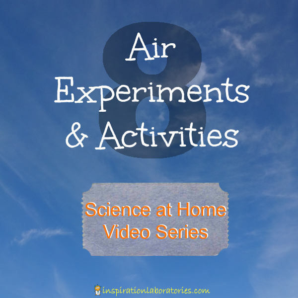 Science at Home: Air Experiments