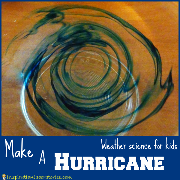 Make a Hurricane - Weather Science for Kids
