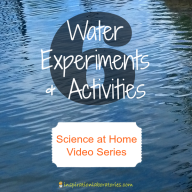 Science at Home: Water Experiments & Activities