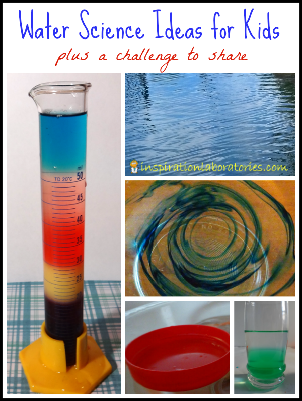 Challenge and Discover: Water Science. Lots of water experiments and activities. Plus a challenge to do water science with your kids.