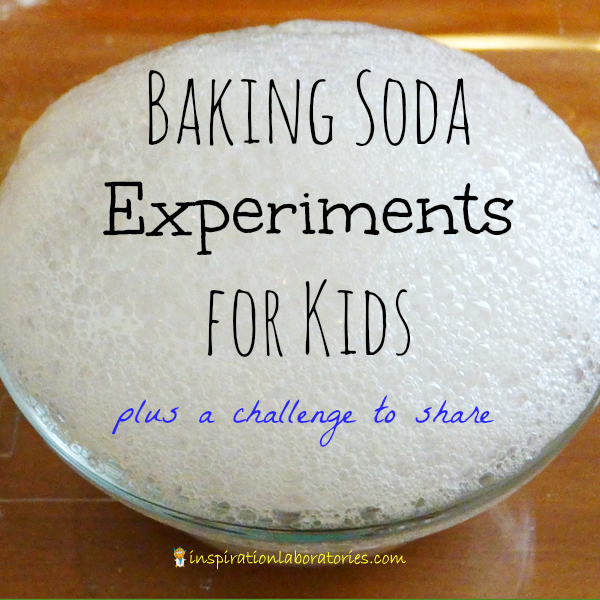 Baking Soda Experiments for Kids - A Challenge and Discover Theme from Inspiration Laboratories and Science Sparks