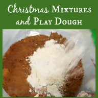Christmas Mixtures and Play Dough