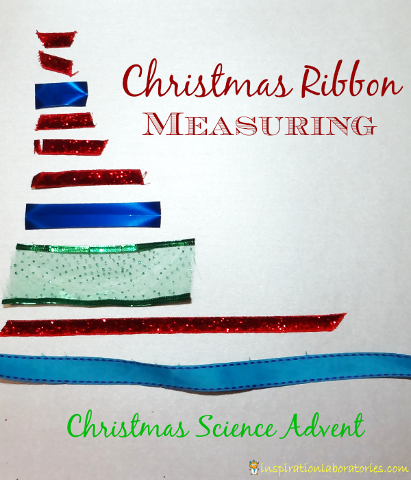 Christmas Ribbon Measuring - Day 5 of our Christmas Science Advent Calendar