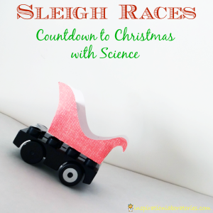 Sleigh Races {Christmas Science Advent Calendar}