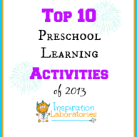 Top 10 Preschool Learning Activities of 2013