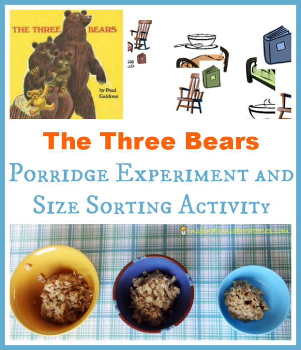 The Three Bears Porridge Experiment and Size Sorting Activity - part of the Virtual Book Club for Kids with many more activities inspired by Paul Galdone