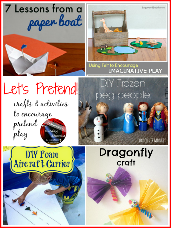 Let's Pretend! Crafts & Activities to Encourage Pretend Play Featured on the Sunday Showcase at Inspiration Laboratories