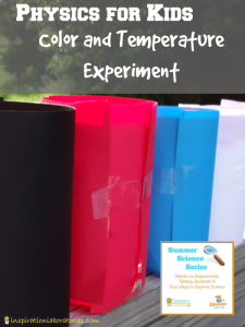 Physics for Kids: Exploring Color and Temperature {Summer Science Series}