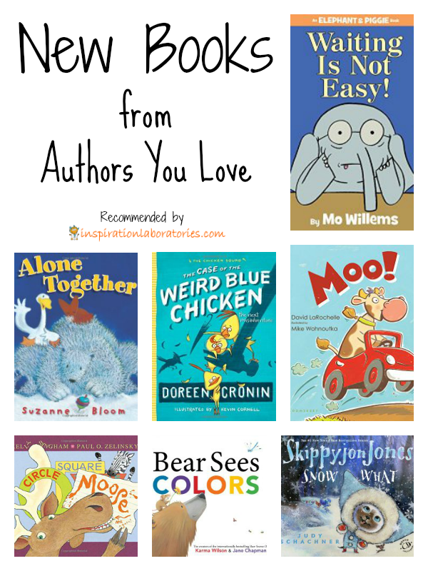 New Books from Authors You Love - Some of your favorite picture book authors have new books out. Have you seen the latest by Mo Willems, Doreen Cronin, Judy Schachner, and more?