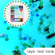 Easy Small World Setups and 150+ Screen-Free Activities for Kids