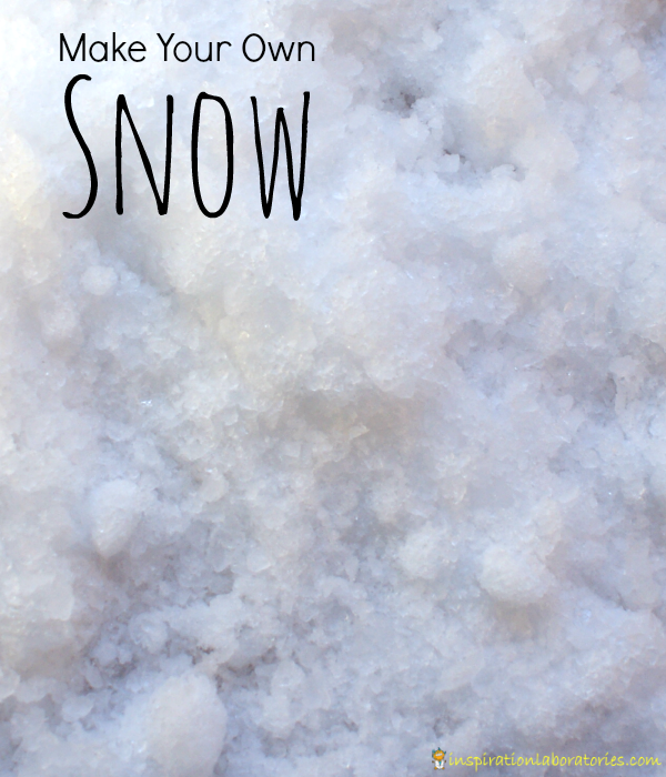Make Your Own Snow plus 5 activities and experiments for indoor snow play