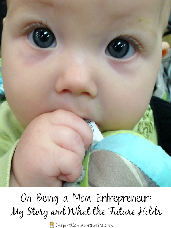 Being a Mom Entrepreneur