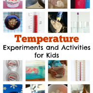 20+ Temperature Experiments and Activities