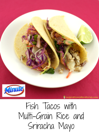 Delicious fish tacos with Minute® Multi-Grain Medley, sriracha mayo, and Mexican street salad! sponsored by Minute® Rice