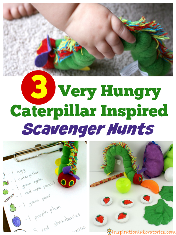 3 Very Hungry Caterpillar Inspired Scavenger Hunts