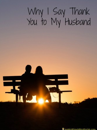 Why I say thank you to my husband