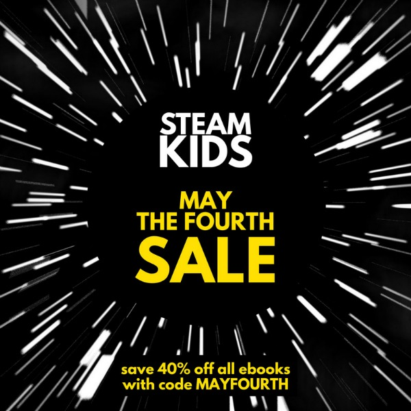 STEAM Kids May the Fourth Sale