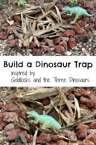In Goldilocks and the Three Dinosaurs, the dinosaurs set a trap for poor Goldilocks. Design and build your own trap for the dinosaurs!
