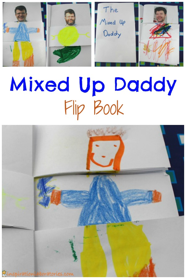 Silly Gifts for Dad - Make a mixed up daddy flip book, make a joke book, and make dad a silly hat.