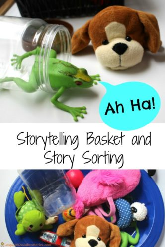 Create a storytelling basket and story sorting activity to go along with a favorite book.