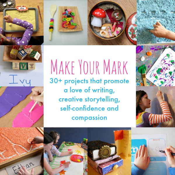 Make Your Mark - 30+ projects to promote writing and storytelling