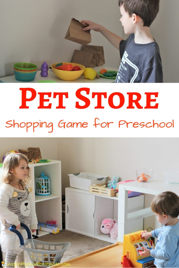 Pretend pet store set up in child's play room with text overlay Pet Store Shopping Game for Preschool