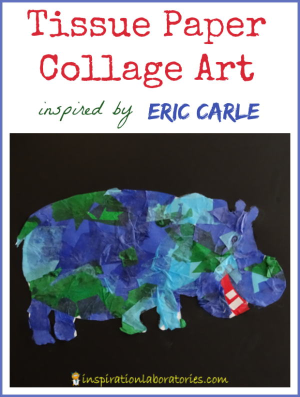 Tissue Paper Art Inspired by Eric Carle with a blue and green hippo
