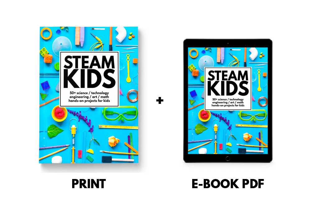 STEAM Kids - 50+ STEAM Activities Featuring Science